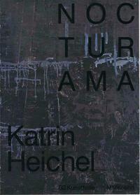 Nocturama – Katrin Heichel