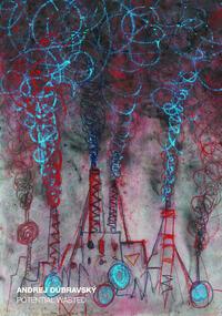 Andrej Dubravsky - Potential Wasted