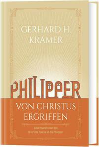 Philipper - Von Christus ergriffen
