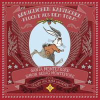 Die Königlichen Kaninchen - Flucht aus dem Turm