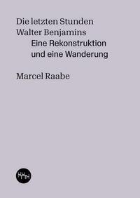 Die letzten Stunden Walter Benjamins