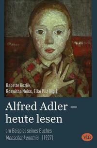 Alfred Adler – heute lesen
