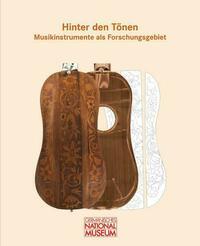 Hinter den Tönen – Musikinstrumente als...