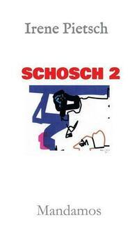 SCHOSCH 2