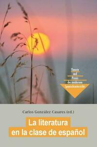 La literatura en la clase de español