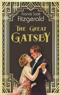 The Great Gatsby. F. Scott Fitzgerald...