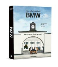 100 Jahre Bayerische Motoren Werke