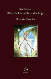 Über die Hierarchien der Engel
