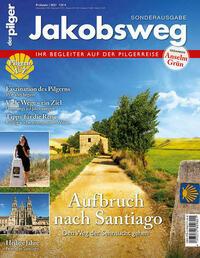 Jakobsweg – Aufbruch nach Santiago