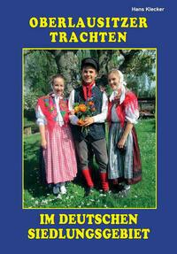 Oberlausitzer Trachten im deutschen Siedlungsgebiet