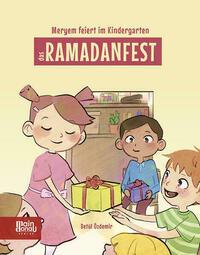 Meryem feiert im Kindergarten das Ramadanfest