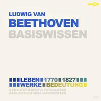 Ludwig van Beethoven (2 CDs) – Basiswissen