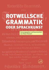 Rotwellsche Grammatik oder Sprachkunst Frankfurt am Mayn 1755