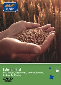 Lebensmittel – Ressourcen, Gesundheit, Umwelt, Handel, globale Ernährung