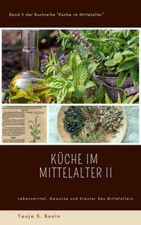 Küche im Mittelalter II