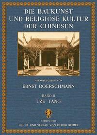 Die Baukunst und religiöse Kultur der Chinesen