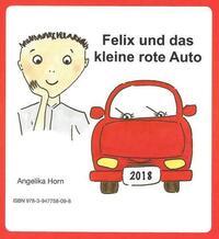 Felix und das kleine rote Auto / Felix and the little red car