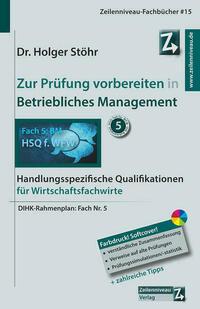 Zur Prüfung vorbereiten in Betriebliches Management