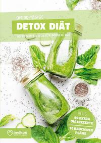 Detox Diätplan - Ernährungsplan zum Abnehmen für 30 Tage