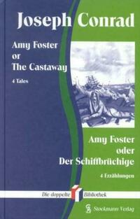 Amy Foster or the Castaway /Amy Foster oder...
