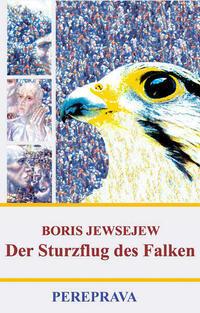 Der Sturzflug des Falken