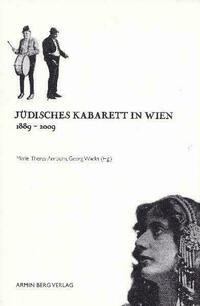 Jüdisches Kabarett in Wien 1889 - 2009