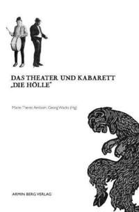 Das Theater und Kabarett Die Hölle