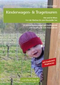 Kinderwagen - & Tragetouren um und in Wien...