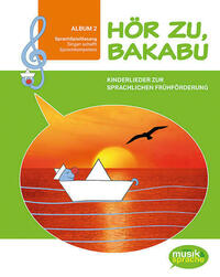 Hör zu, Bakabu - Album 2 (inkl. 2 Audio-CDs)