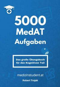 5000 MedAT Aufgaben