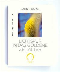 LICHTSPUR IN DAS GOLDENE ZEITALTER