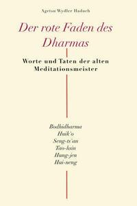 Der rote Faden des Dharma