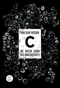 C – Die vielen Leben des Kohlenstoffs