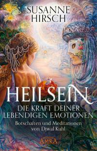 HEILSEIN - Die Kraft deiner lebendigen...