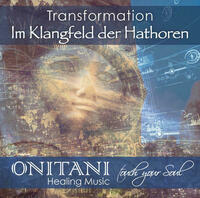 TRANSFORMATION. Im Klangfeld der Hathoren