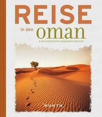 Reise in den Oman & die Vereinigten Arabischen Emirate