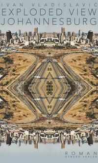 Exploded View. Johannesburg
