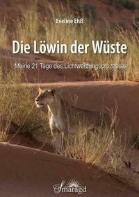 Die Löwin der Wüste