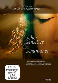 Seher, Sensitive & Schamanen