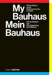 Mein Bauhaus / My Bauhaus