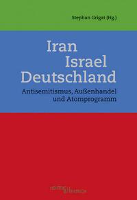 Iran – Israel – Deutschland