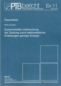 Experimentelle Untersuchung der Zündung durch elektrostatische Entladungen geringer Energie