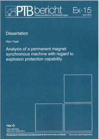 Analysis of a permanent magnet synchronous machine with regard to explosion protecion capability