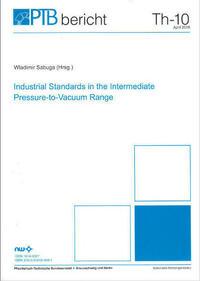 Industrial Standards in the Intermediate Pressure-to-Vacuum Range