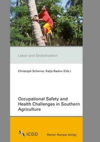Occupational Safety and Health Challenges in Southern Agriculture