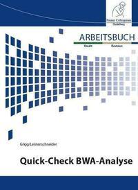 Arbeitsbuch Quick-Check BWA-Analyse