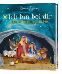 Ich bin bei dir - Die Weihnachtsgeschichte