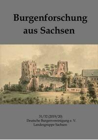 Burgenforschung aus Sachsen 31/32 (2019/2020)