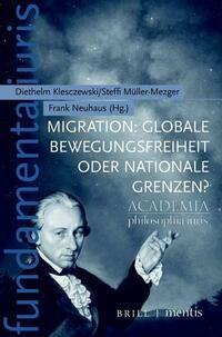 Migration: Globale Bewegungsfreiheit oder nationale Grenzen?