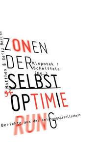 Zonen der Selbstoptimierung